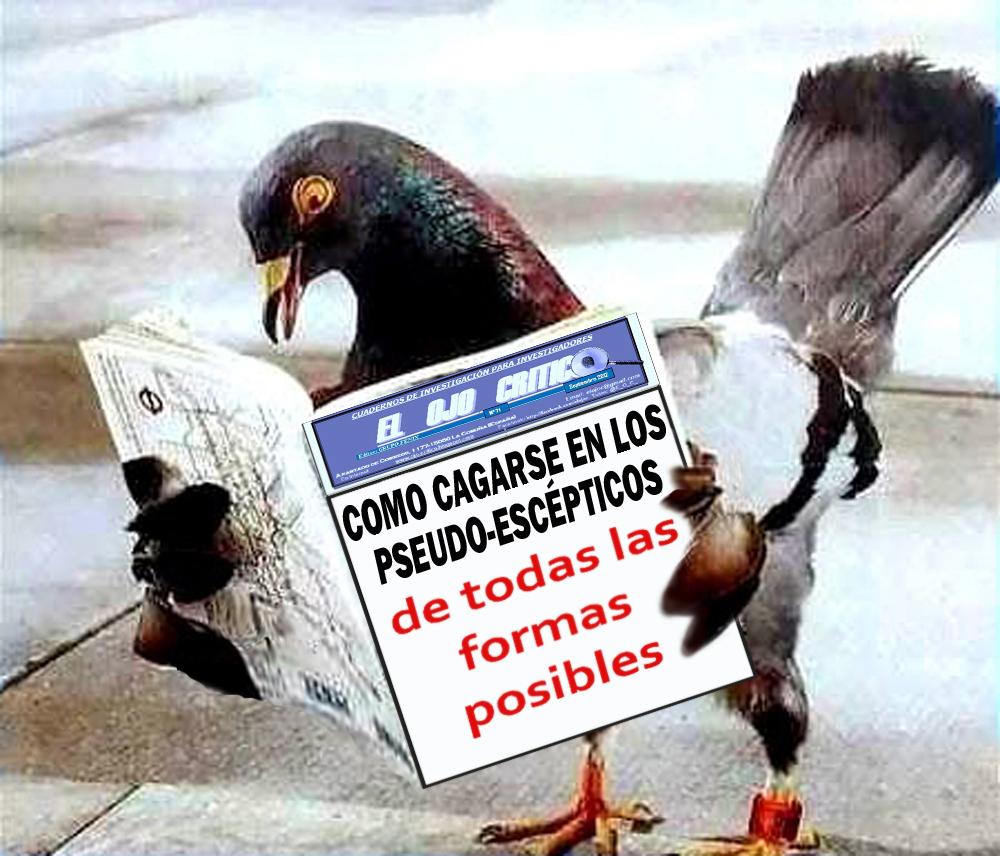 COMO CAGARSE EN LOS PSEUDOESCÉPTICOS