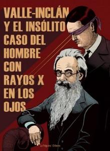MAGO Valle-Inclan_y_el_hombre_con_rayos_x-2-257e0