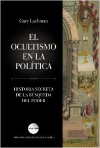 ocultismo-en-la-politica_gary-lachman_201702131153